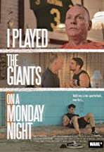 I Played the Giants on a Monday Night