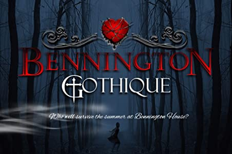 Must watch english movies Bennington Gothique 2160p]