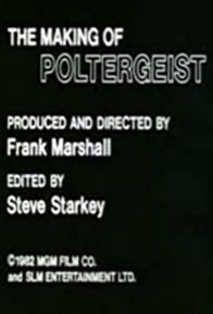 Primary photo for The Making of 'Poltergeist'