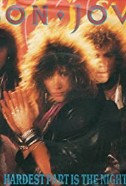 Bon Jovi: The Hardest Part Is the Night Poster