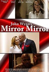 Primary photo for John Wynn's Mirror Mirror