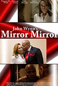 Primary photo for John Wynn's Mirror Mirror