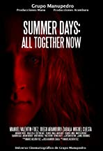 Summer Days: All Together Now