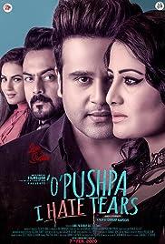 O Pushpa I Hate Tears Poster