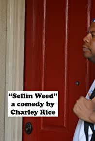 Primary photo for Sellin Weed