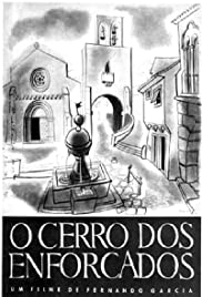 O Cerro dos Enforcados Poster