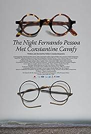 Ti nyhta pou o Fernando Pessoa synantise ton Konstadino Kavafi Poster