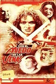 Con el miedo en las venas (1990)