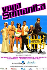 Vaya semanita Poster - TV Show Forum, Cast, Reviews
