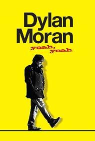 Dylan Moran: Yeah, Yeah (2011) Poster - Movie Forum, Cast, Reviews