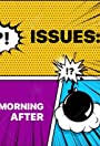 Issues: Morning After
