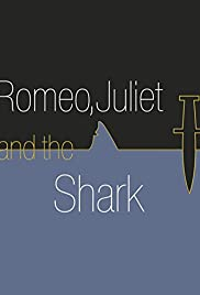 Romeo, Juliet and the Shark Poster