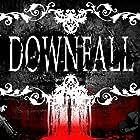 Downfall (2016)