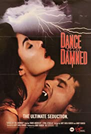 Dance of the Damned(1989) Poster - Movie Forum, Cast, Reviews