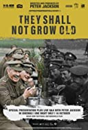 They Shall Not Grow Old 2018