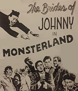 Watch free movie international The Brides of Johnny in Monsterland USA [480x854]