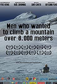 Men who wanted to climb a mountain over 8000 meters Poster