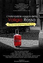 L'instancabile viaggio della valigia rossa