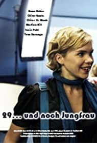 29 und noch Jungfrau (2007)