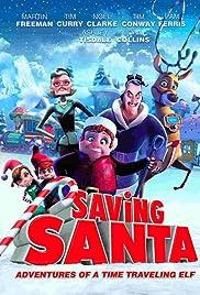 Saving Santa(2013) Poster - Movie Forum, Cast, Reviews