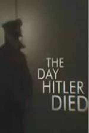 The Day Hitler Died (2016)