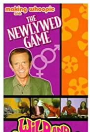 The Newlywed Game: Wild and Outrageous! Making Whoopie with the Newlywed Game Poster