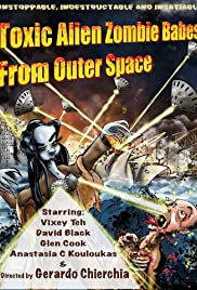 Toxic Alien Zombie Babes from Outer Space Poster