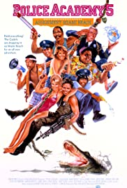 Police Academy 5: Assignment: Miami Beach (1988) Poster - Movie Forum, Cast, Reviews