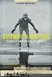 Gateways to New York: Othmar H. Ammann and his bridges Poster