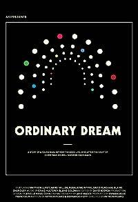 Primary photo for Ordinary Dream