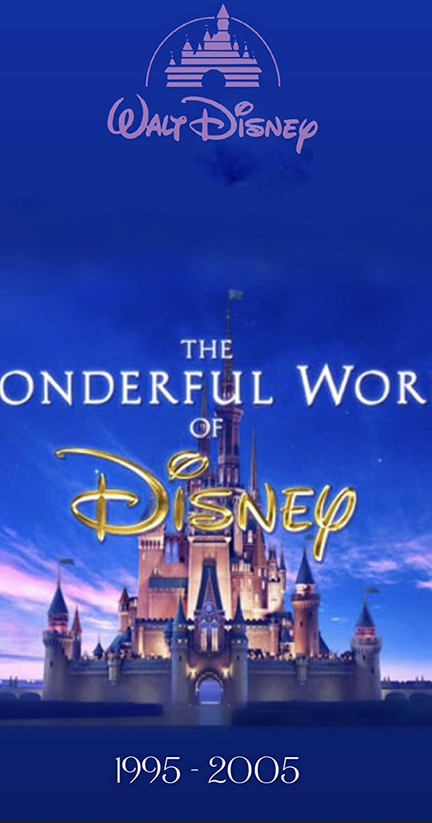 The Wonderful World of Disney (TV Series 1995–2019) - Full