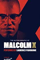 The Autobiography of Malcolm X: As Told to Alex Haley (Audible Original)