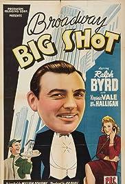 Broadway Big Shot Poster