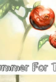 A Bad Summer for Tomatoes Poster