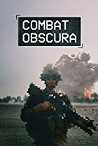 Combat Obscura (2018) Poster