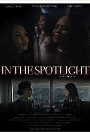 In the Spotlight Poster