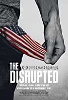 The Disrupted