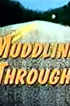 Muddling Through (1994)