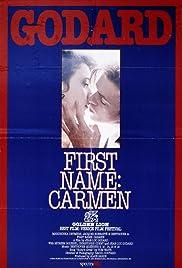 First Name: Carmen(1983) Poster - Movie Forum, Cast, Reviews
