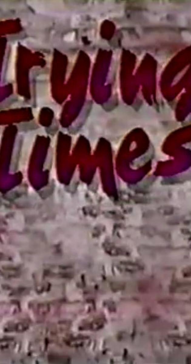 Trying Times Tv Series 19871989 Imdb