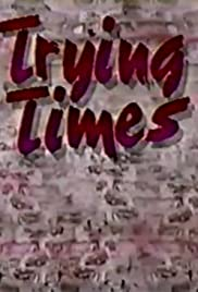 Trying Times Poster