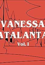 Vanessa Atalanta Vol. I