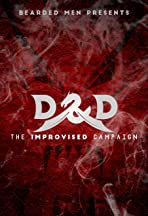 Bearded Men Presents D&D: The Improvised Campaign