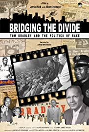 Bridging the Divide: Tom Bradley and the Politics of Race Poster