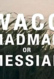 Waco: Madman or Messiah Poster