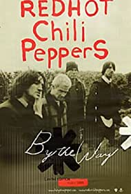 Red Hot Chili Peppers: By the Way (2002)