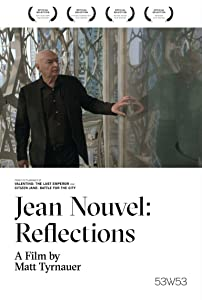 Watch freemovies online no downloading Jean Nouvel: Reflections by Matt Tyrnauer [1080pixel]