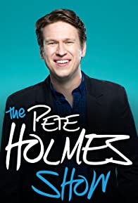 Primary photo for The Pete Holmes Show