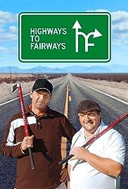 Highways to Fairways Poster