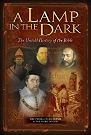 A Lamp in the Dark: The Untold History of the Bible (2009) starring David Brown on DVD on DVD